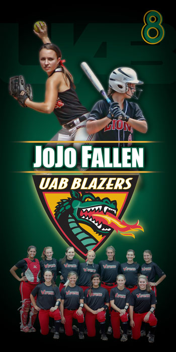 Custom Softball Banner - JoJo Fallen to UAB